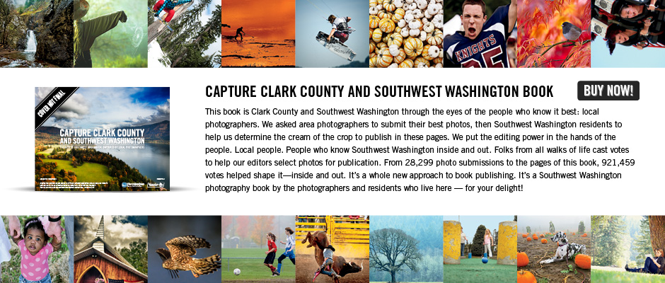Capture Clark County and Southwest Washington book Update